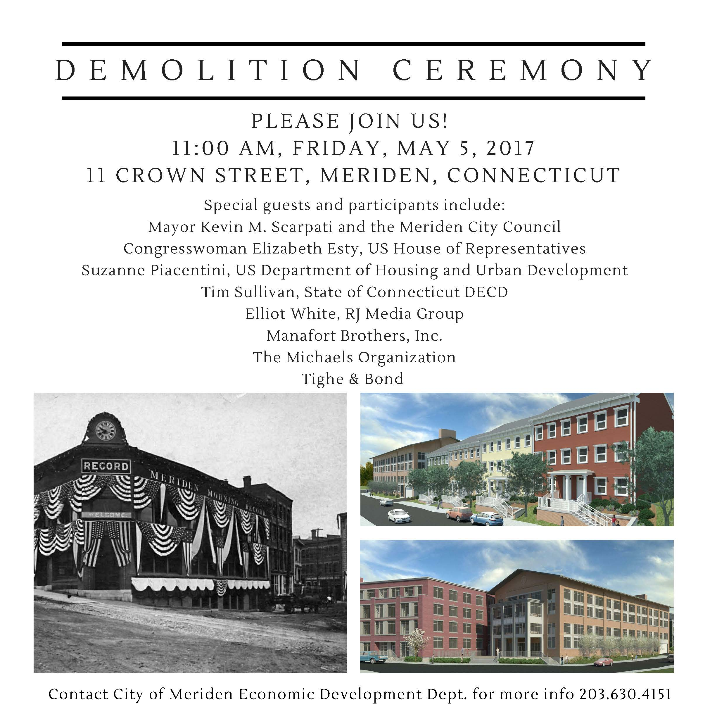 Media inquiries may be directed to the City of Meriden Economic Development  Department at (203) 630 4151. Additional information on the demolition and  ...